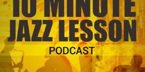 Improve Your Jazz Vocabulary; an interview with Nick Mainella